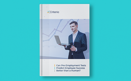 ebook Can Pre-Employment Tests Predict Employee Success Better than a Human?
